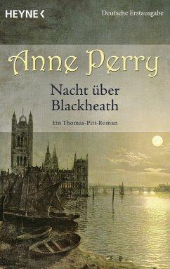 Nacht uber Blackheath / Thomas & Charlotte Pitt Bd.29