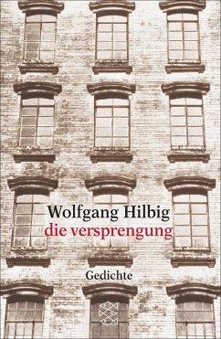 die versprengung (eBook, ePUB) - Hilbig, Wolfgang