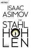 Die Stahlhöhlen / Foundation-Zyklus Bd.4 (eBook, ePUB)
