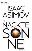 Die nackte Sonne / Foundation-Zyklus Bd.5 (eBook, ePUB)