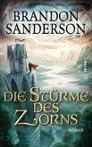Die Stürme des Zorns / Die Sturmlicht-Chroniken Bd.4 (eBook, ePUB)