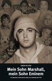 Mein Sohn Marshall, mein Sohn Eminem (eBook, ePUB)