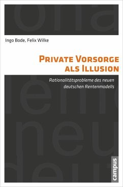 Private Vorsorge als Illusion (eBook, PDF) - Bode, Ingo; Wilke, Felix