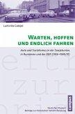 Warten, hoffen und endlich fahren (eBook, PDF)