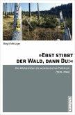 »Erst stirbt der Wald, dann du!« (eBook, PDF)