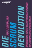 Die Scrum-Revolution (eBook, ePUB)
