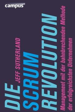 Die Scrum-Revolution (eBook, PDF) - Sutherland, Jeff