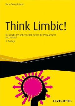 Think Limbic! - inkl. Arbeitshilfen online (eBook, ePUB) - Häusel, Hans-Georg