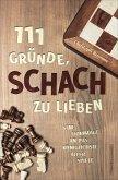 111 Gründe, Schach zu lieben (eBook, ePUB)