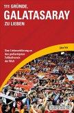 111 Gründe, Galatasaray zu lieben (eBook, ePUB)