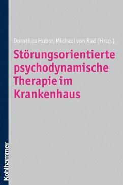 Störungsorientierte psychodynamische Therapie im Krankenhaus (eBook, PDF)
