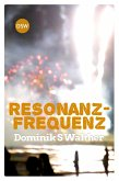 Resonanzfrequenz (eBook, ePUB)