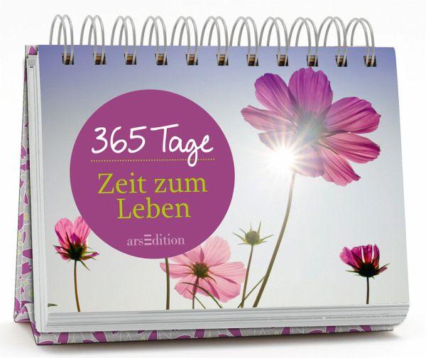 365 Tage Zeit zum Leben