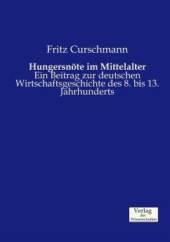 Hungersnöte im Mittelalter