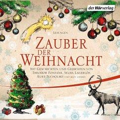 Zauber der Weihnacht (MP3-Download) - Busch, Wilhelm; Fontane, Theodor; Lagerlöf, Selma; Ringelnatz, Joachim; Tucholsky, Kurt