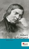 Robert Schumann (eBook, ePUB)
