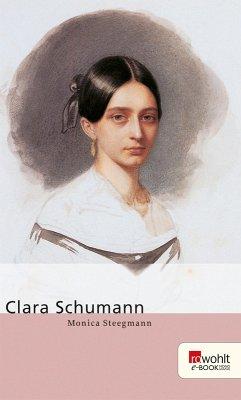 Clara Schumann (eBook, ePUB) - Steegmann, Monica