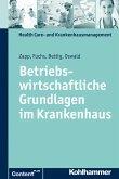 Betriebswirtschaftliche Grundlagen im Krankenhaus (eBook, ePUB)