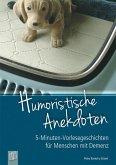 5-Minuten-Vorlesegeschichten für Menschen mit Demenz: Humoristische Anekdoten (eBook, ePUB)