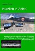 Kuerzlich in Asien (eBook, ePUB)