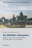 Das Mittelalter endet gestern (eBook, PDF)