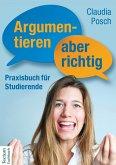 Argumentieren, aber richtig (eBook, ePUB)