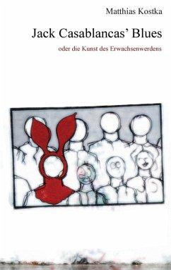 Jack Casablancas' Blues (eBook, ePUB) - Matthias Kostka