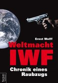 Weltmacht IWF (eBook, ePUB)