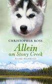 Allein am Stony Creek / Alaska Wilderness Bd.3 (eBook, ePUB)