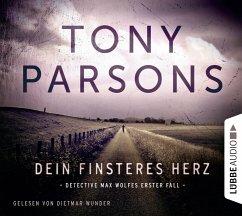 Dein finsteres Herz / Detective Max Wolfe Bd.1 (4 Audio-CDs) - Parsons, Tony