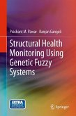 Structural Health Monitoring Using Genetic Fuzzy Systems