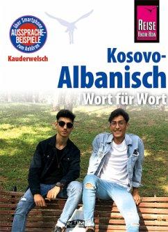 Kosovo-Albanisch - Wort für Wort - Drude-Koeth, Saskia; Koeth, Wolfgang