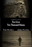 Two Lives Two Thousand Omens: A Collection of Poetry