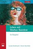 Leben mit Morbus Basedow