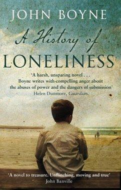 A History of Loneliness - Boyne, John