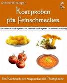 Kostproben für Feinschmecker (eBook, ePUB)