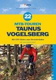 22 MTB-Touren Taunus Vogelsberg (eBook, PDF)
