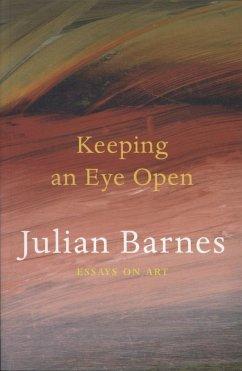 Keeping an Eye Open - Barnes, Julian