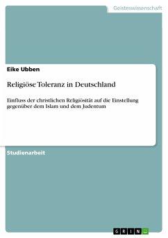 Religiöse Toleranz in Deutschland (eBook, PDF)