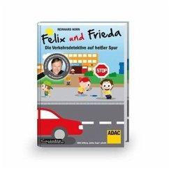 Felix und Frieda - Die Verkehrsdetektive auf he...