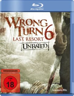 Wrong Turn 6 - Last Resort Unrated Edition