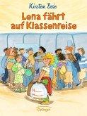 Lena fährt auf Klassenreise (Mängelexemplar)