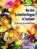 Bei den Schmetterlingen in Surinam (eBook, ePUB)