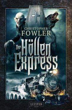 Der Höllenexpress - Fowler, Christopher