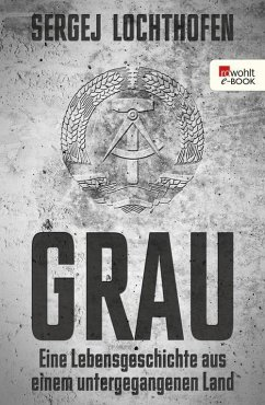 Grau (eBook, ePUB) - Lochthofen, Sergej