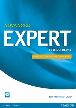 Advanced Expert Coursebook with CD Pack - Bell, Jan; Gower, Roger