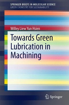 Towards Green Lubrication in Machining - Liew Yun Hsien, Willey