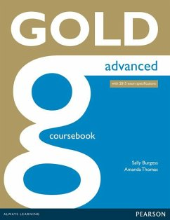 Gold Advanced Coursebook. With online Audio - Burgess, Sally; Thomas, Amanda