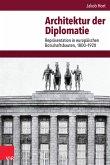 Architektur der Diplomatie (eBook, PDF)