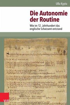 Die Autonomie der Routine (eBook, PDF) - Kypta, Ulla
